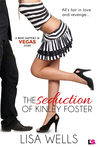 The Seduction of Kinley Foster (Off-the-Wall Proposal #1; What Happens in Vegas #15)