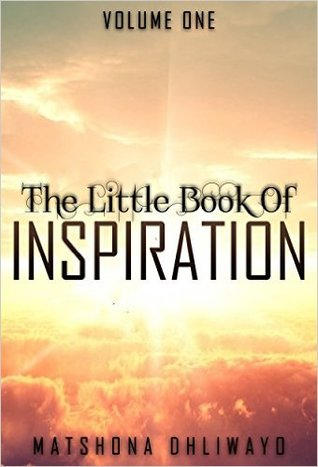 The Little Book of Inspiration: Volume One