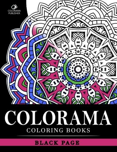COLORAMA Coloring books Black PAGE: Stress Relieving Patterns : Coloring Books For Adults, coloring books for adults relaxation, Mandala Coloring Book (Volume 3)