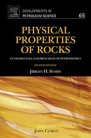 Physical Properties of Rocks: Fundamentals and Principles of Petrophysics