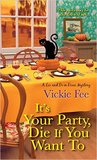 It's Your Party, Die If You Want To (A Liv And Di In Dixie Mystery #2) audiobook download free