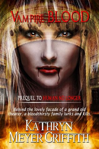 Vampire Blood by Kathryn Meyer Griffith