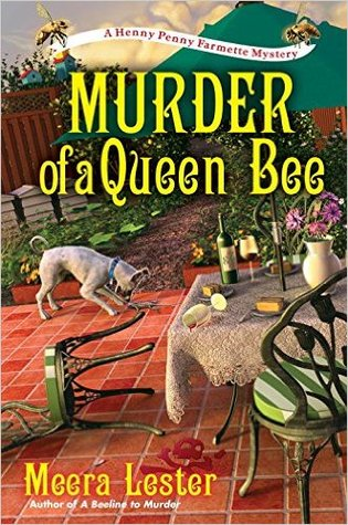 The Murder of a Queen Bee (Henny Penny Farmette Mystery #2)
