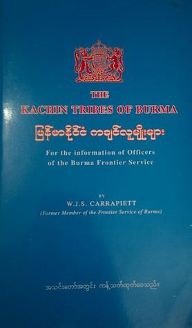 The Kachin Tribes of Burma
