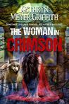 The Woman In Crimson by Kathryn Meyer Griffith