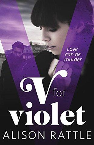 Ebook V for Violet by Alison Rattle PDF!