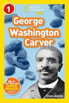 George Washington Carver (National Geographic Readers)