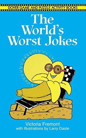 The World's Worst Jokes (Dover Children's Activity Books)