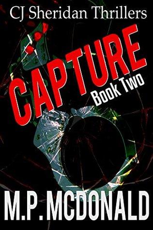 Capture (CJ Sheridan, #2)