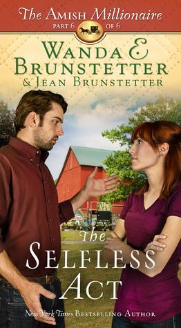 The Selfless Act(The Amish Millionaire 6) EPUB