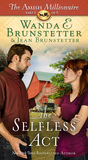 The Selfless Act (The Amish Millionaire #6)
