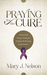 Praying for the Cure: A Pow...