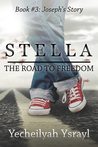Stella: The Road to Freedom - Joseph's Story