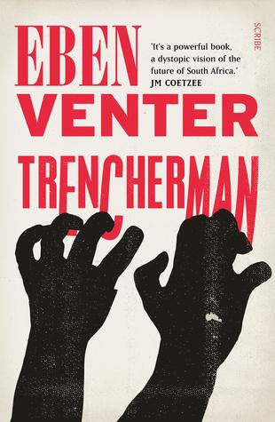 Trencherman by Eben Venter