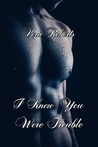 I Knew You Were Trouble by Vera Roberts