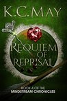 Requiem of Reprisal by K.C. May