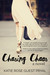 Chasing Chaos (Entanglement Series, #3) by Katie Rose Guest Pryal
