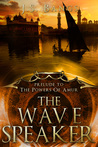 The Wave Speaker (The Powers of Amur #0.5)