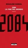 2084. La fine del mondo by Boualem Sansal