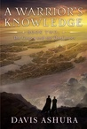 Download A Warrior's Knowledge (The Castes and the OutCastes, #2)