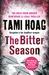 The Bitter Season (Kovac and Liska, #5) by Tami Hoag