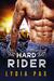 Hard Rider (Bad Boy Bikers, #1)