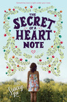 The Secret of a Heart Note by Stacey  Lee