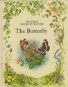 The Butterfly: My First Book of Nature