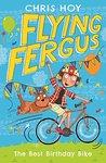 Flying Fergus 1: The Best Birthday Bike