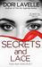 Secrets and Lace (Fatal Hearts, #1)