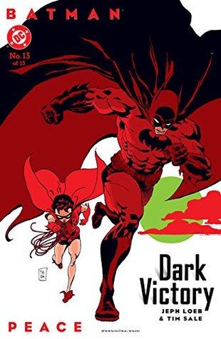 Peace (Batman: Dark Victory #13)