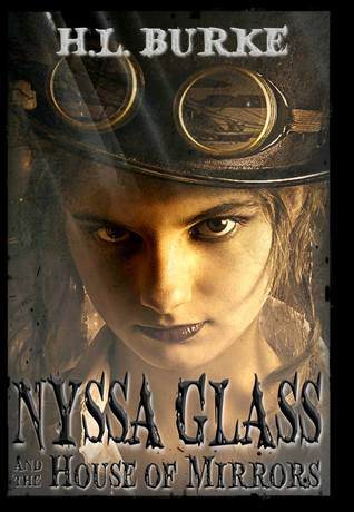 Nyssa Glass and the House of Mirrors (Nyssa Glass, #1)