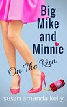 On the Run (Big Mike and Minnie #1)