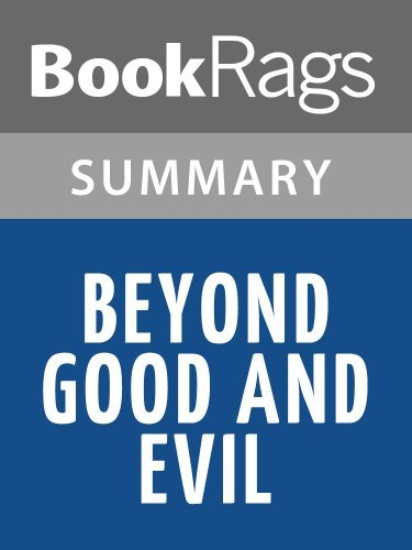 Beyond Good and Evil by Friedrich Nietzsche | Summary & Study Guide