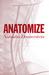 Anatomize by Natasha Dennerstein