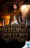 Book cover for Between the Bleeding Willows (The Demon Hunters Series Book 1)