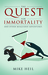 The Quest for Immortality: And Other Misguided Adventures