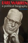 Earl Warren: A Political Biography