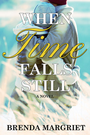 When Time Falls Still by Brenda Margriet