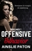 Offensive Behavior by Ainslie Paton