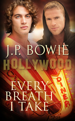 Every Breath I Take (Hollywood, #2)