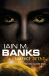 Surface Detail by Iain M. Banks