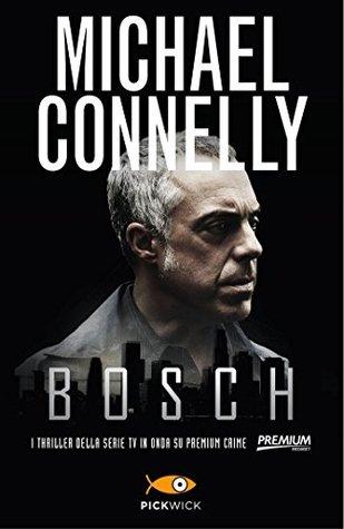 Bosch: I thriller della serie tv