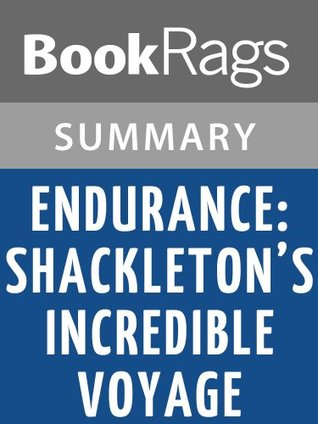Endurance: Shackleton's Incredible Voyage by Alfred Lansing Summary & Study Guide