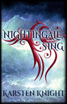 Nightingale, Sing by Karsten Knight