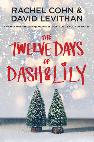 The Twelve Days of Dash and Lily by Rachel Cohn & David Levithan thumbnail