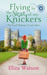 Flying by the Seat of My Knickers (The Travel Mishaps of Caity Shaw, Book 1)