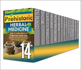 Organic Medicine: 14 in 1 Box Set - Amazing Ancient Organic Medicine, Natural Antibiotics And Essential Oils All in One Box Set