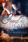 Good As Dead (Dying To Meet You Book 1)