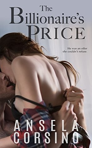 The Billionaire's Price: A Steamy Romance